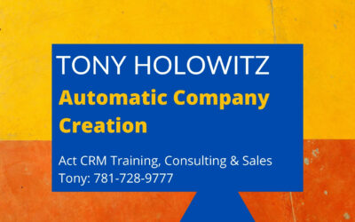 Automatic Company Creation: Act CRM Software Feature Review
