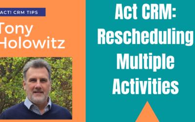 Act CRM: Rescheduling Multiple Activities